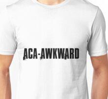 aca-awkward Unisex T-Shirt