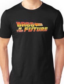 Bass is the Future Unisex T-Shirt