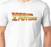 Bass is the Future II Unisex T-Shirt