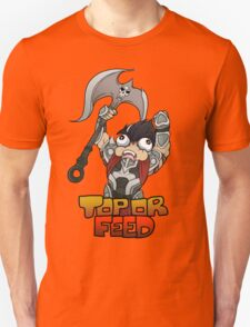 Top or Feed  T-Shirt