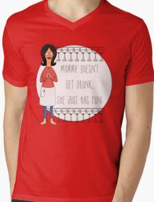 Mommy Doesn't Get Drunk, She Just Has Fun - Linda Belcher Mens V-Neck T-Shirt