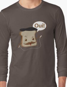 French Toast! Long Sleeve T-Shirt