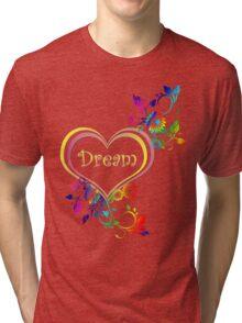 Dream Heart Tri-blend T-Shirt