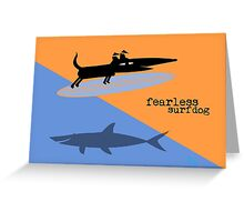 Fearless Surf Dog Greeting Card