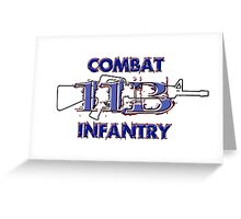 11Bravo - Combat Infantry Greeting Card