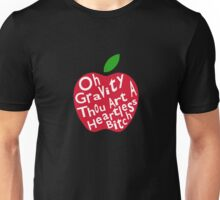 Gravity is Heartless Unisex T-Shirt