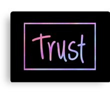 Trust Canvas Print