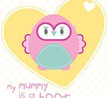 OWL SERIES :: heart - mummy is a hoot 2 by Kat Massard
