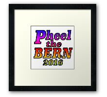 Pheel the Bern 2016 - Rainbow Framed Print