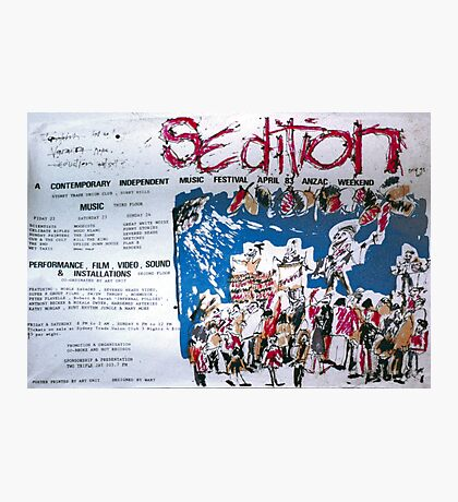 Sedition poster for Art Unit at the Sydney Trade Union Club 1983 Photographic Print
