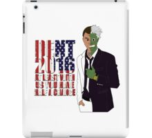 Dent2016 At least with us you have half a chance iPad Case/Skin