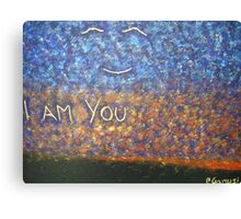 I Am You Canvas Print
