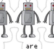 Prototypes Are Loneliest Sticker