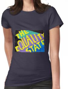 The Equality State Womens Fitted T-Shirt