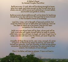 A Fathers Prayer - By General Douglas McArthur by Aritheeagle