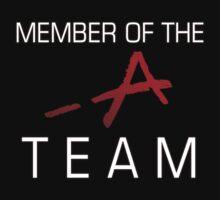 Member Of The -A Team by stephenxmckay