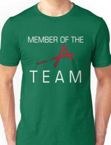 Member Of The -A Team Unisex T-Shirt