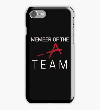 Member Of The -A Team iPhone Case/Skin