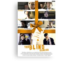 The Blind Banker Canvas Print