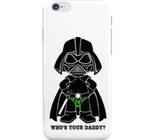 Who's Your Daddy - Green iPhone Case/Skin