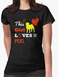 This Girl Loves Her Pug - Tshirts & Hoodies T-Shirt