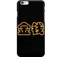 Chinese characters of MONEY iPhone Case/Skin