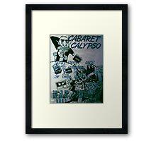 Cabaret Calypso poster at Art Unit Framed Print