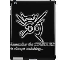 The Outsider is always watching iPad Case/Skin