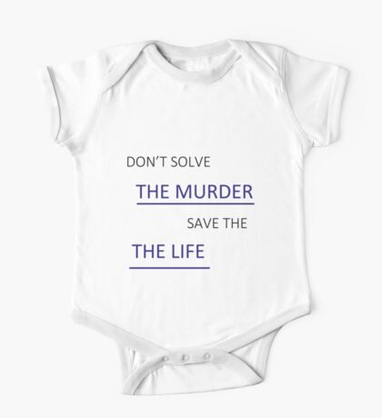 Don't Solve the Murder One Piece - Short Sleeve