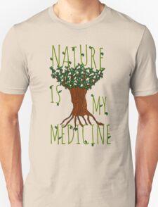 NATURE IS MY MEDICINE #2 Unisex T-Shirt
