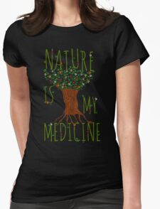 NATURE IS MY MEDICINE #3 T-Shirt