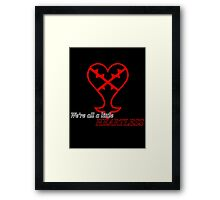 We're all Heartless Framed Print