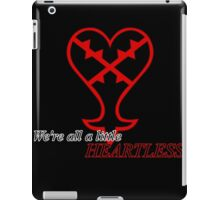 We're all Heartless iPad Case/Skin