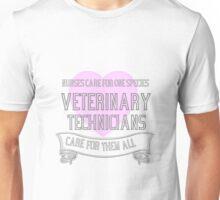 Vet Techs care Unisex T-Shirt