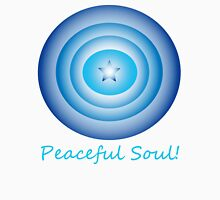 Peaceful Soul Unisex T-Shirt