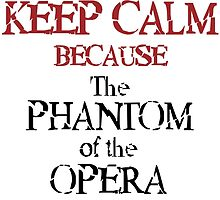 The Phantom of the Opera is Here by AliceCorsairs