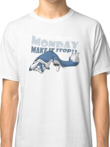 Monday - Make it stop! (blue) Classic T-Shirt