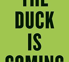 """The Duck Is Coming! by Ulrik """"TheFoxOnFire"""" Christensen"""