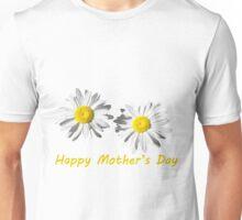 Lovely white daisy flowers happy mother's day photo art.   Unisex T-Shirt