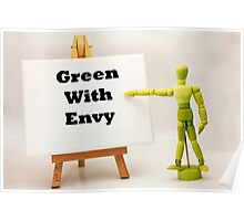 Green With Envy Poster