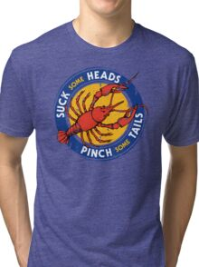 Suck Heads Pinch Tails - Distressed Tri-blend T-Shirt