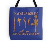 In Case Of Reavers... Tote Bag