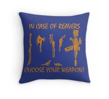 In Case Of Reavers... Throw Pillow