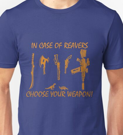 In Case Of Reavers... Unisex T-Shirt