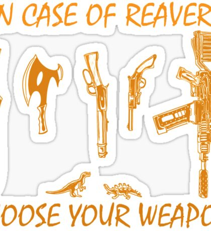 In Case Of Reavers... Sticker