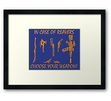 In Case Of Reavers... Framed Print