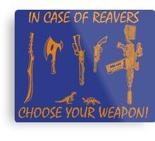 In Case Of Reavers... Metal Print