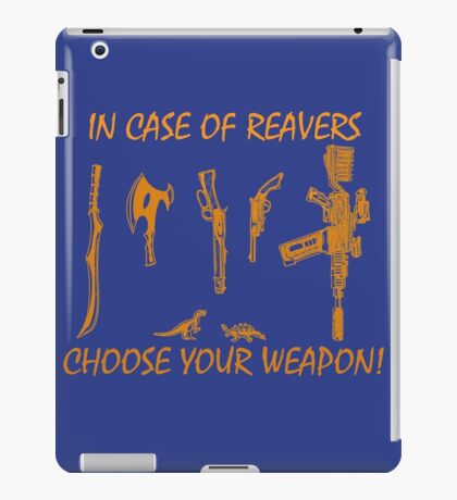 In Case Of Reavers... iPad Case/Skin