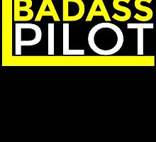 Badass PILOT by cutetees