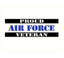 Proud Air Force Veteran Art Print